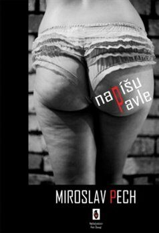 Napíšu Pavle - Miroslav Pech