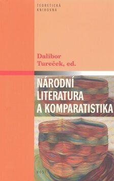 Národní literatura a komparatistika - Dalibor Tureček
