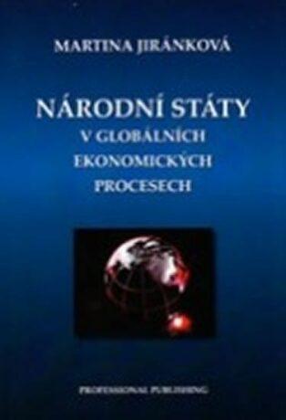 Národní státy v globálních ekonomických procesech - Jiránková Martina