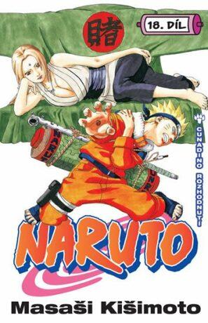 Naruto 18 - Cunadino rozhodnutí - Masaši Kišimoto