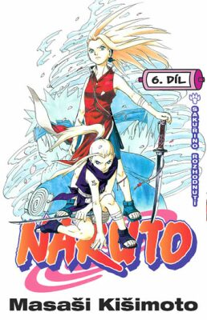 Naruto 6 Sakuřino rozhodnutí - Masaši Kišimoto