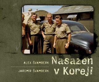 Nasazen v Koreji - Švamberk Alex, Švamberk Jaromír
