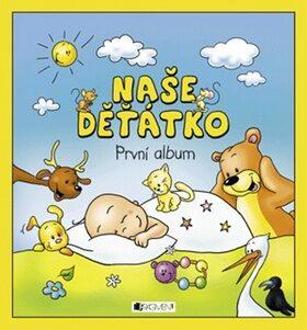 Naše děťátko – První album - Hanka Veselá