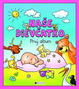 Naše dievčatko Prvý album - Hanka Veselá