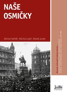 Naše osmičky - Michal Lukeš, Michal Stehlík