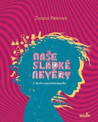 Naše sladké nevěry - Zuzana Peterová