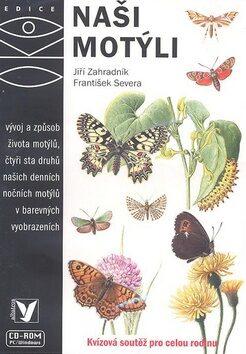 Naši motýli - Jiří Zahradník