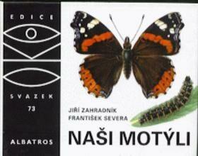 Naši motýli - Jiří Zahradník, František Severa