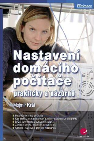 Nastavení domácího počítače - Mojmír Král - e-kniha