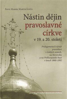 Nástin dějin pravoslavné církve - Pavel Marek, Martin Lupčo