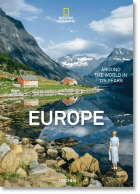 National Geographic: Europe -Around the World in 125 Years - Reuel Golden