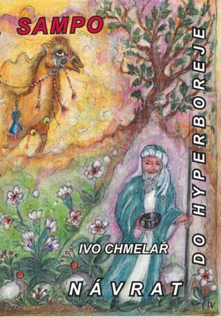 Návrat do Hyperboreje - Ivo Chmelař