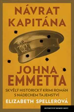 Návrat kapitána Johna Emmetta - Spellerová Elizabeth