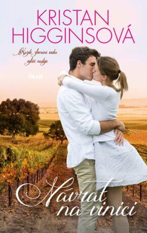 Návrat na vinici - Kristan Higginsová