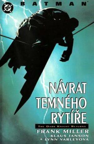 Batman Návrat temného rytíře - Frank Miller