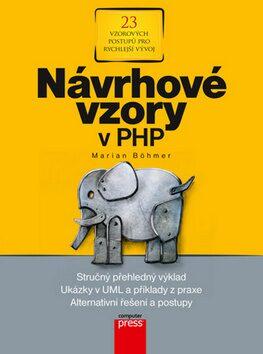 Návrhové vzory v PHP - Marian Böhmer