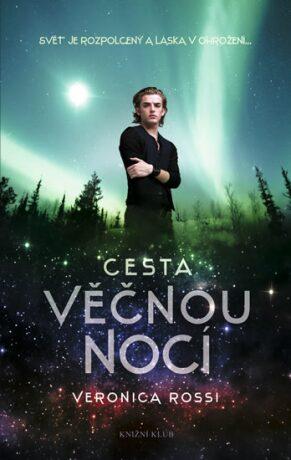 Cesta věčnou nocí - Rossi Veronica