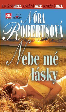 Nebe mé lásky - Nora Robertsová