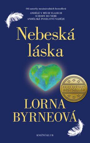 Nebeská láska - Lorna Byrneová