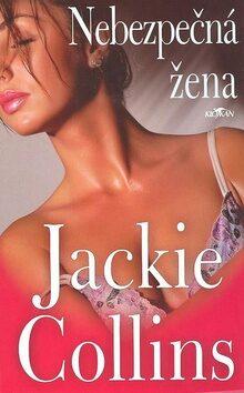 Nebezpečná žena - Jackie Collins