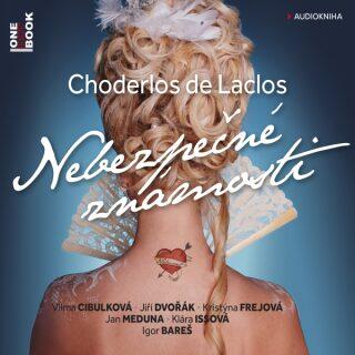Nebezpečné známosti - Choderlos De Laclos - audiokniha