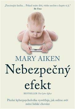 Nebezpečný efekt - Mary Aiken