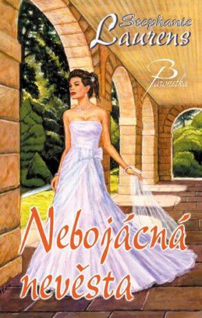 Nebojácná nevěsta - Stephanie Laurensová
