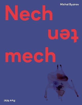 Nech ten mech - Michal Bystrov