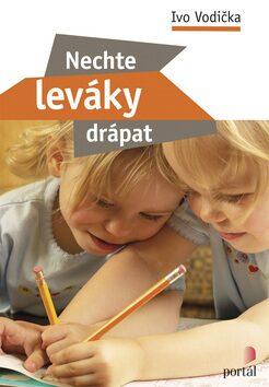 Nechte leváky drápat - Ivo Vodička