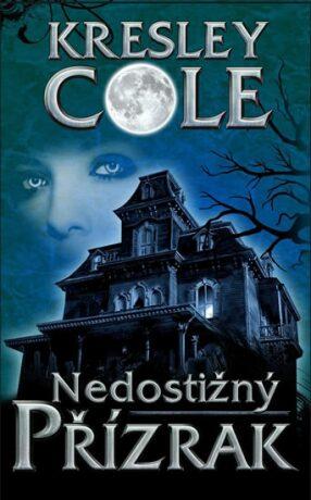 Nedostižný přízrak - Kresley Cole