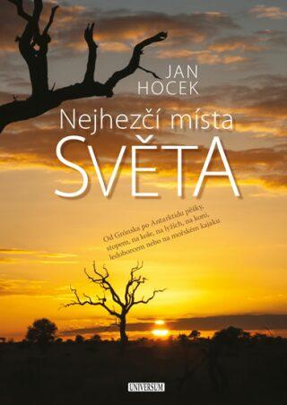 Nejhezčí místa světa - Jan Hocek