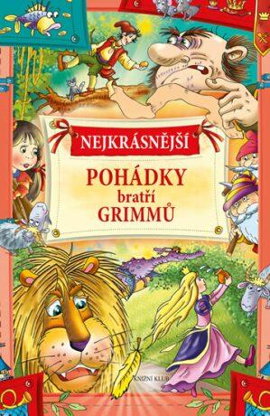 Nejkrásnější pohádky bratří Grimmů - neuveden
