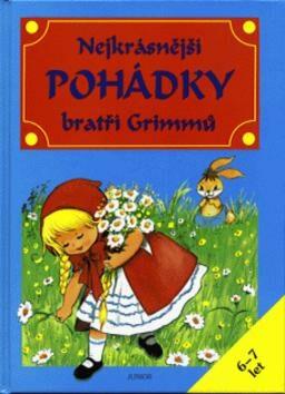 Nejkrásnější pohádky bratří Grimmů -