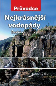 Nejkrásnější vodopády České republiky - Martin Janoška