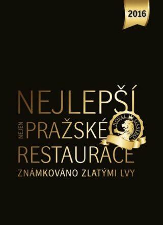 Nejlepší (nejen) pražské restaurace 2016 - Libor Budinský