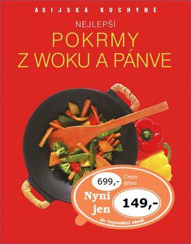 Nejlepší pokrmy z woku a pánve - kol.,