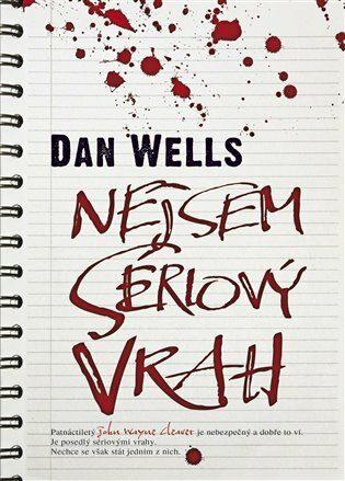 Nejsem sériový vrah - Dan Wells