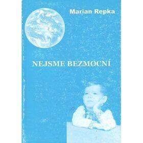 Nejsme bezmocní - Marian Repka