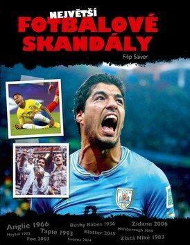 Největší fotbalové skandály - Filip Saiver