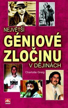 Největší géniové zločinu vdějinách - Charlotte Greigová