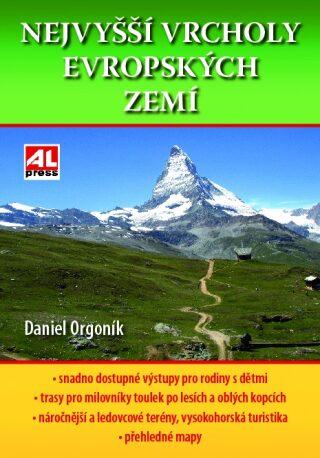 Nejvyšší vrcholy Evropských zemí - Daniel Orgoník