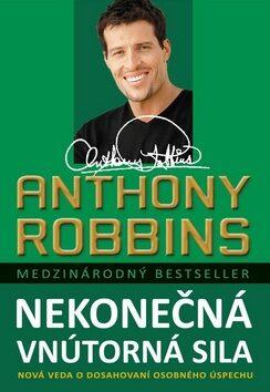 Nekonečná vnútorná sila - Anthony Robbins