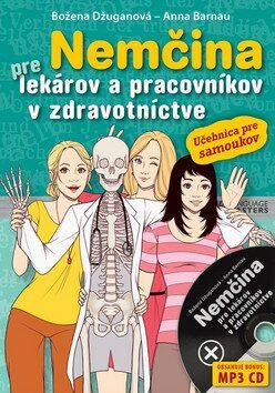 Nemčina pre lekárov a pracovníkov v zdravotníctve - Božena Džuganová, Anna Barnau