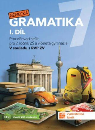 Německá gramatika 7 pro ZŠ – 1. díl - procvičovací sešit - neuveden