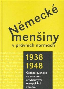 Německé menšiny v právních normách 1938-1948. - kol.,