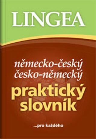 Německo-český, česko-německý praktický slovník - kolektiv autorů,