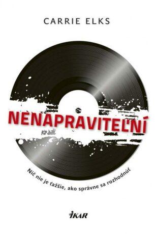 Nenapraviteľní (slovensky) - Elksová Carrie