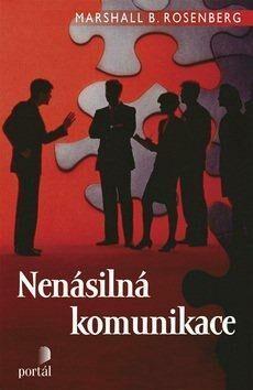 Nenásilná komunikace - Marshall B. Rosenberg