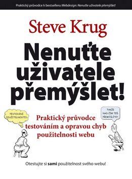 Nenuťte uživatele přemýšlet! - Steve Krug