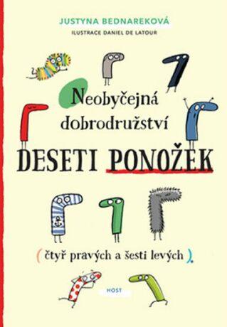 Neobyčejná dobrodružství deseti ponožek (čtyř pravých a šesti levých) - Justyna  Bednareková